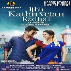 Udhayanidhi Stalin IDHU KATHIRVELAN KADHAL SONGS