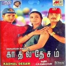 KADHAL DESAM SONGS